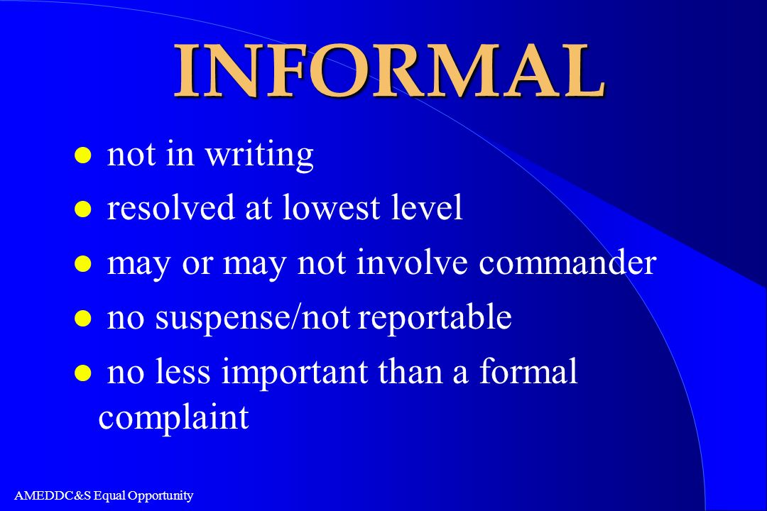 INFORMAL not in writing resolved at lowest level