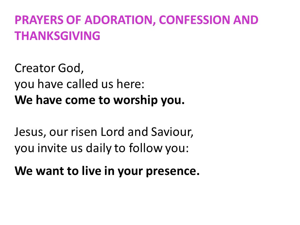 PRAYERS OF ADORATION, CONFESSION AND THANKSGIVING