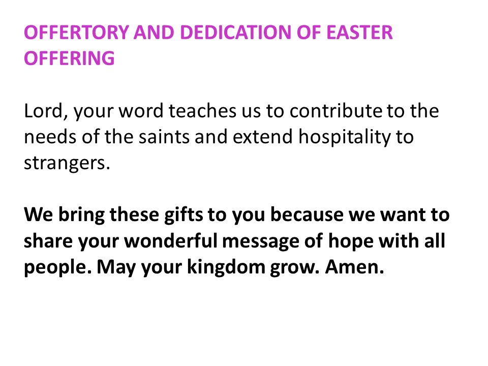 OFFERTORY AND DEDICATION OF EASTER OFFERING