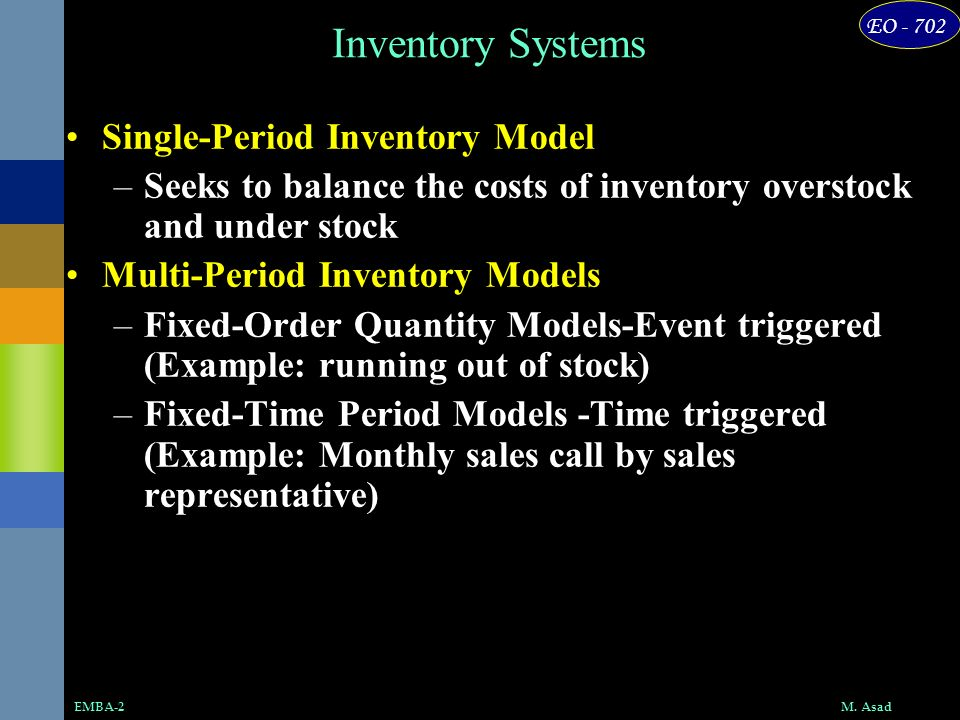 Inventory Systems Single-Period Inventory Model