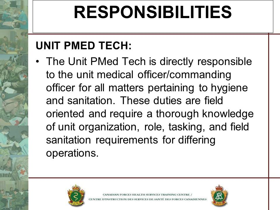 RESPONSIBILITIES UNIT PMED TECH: