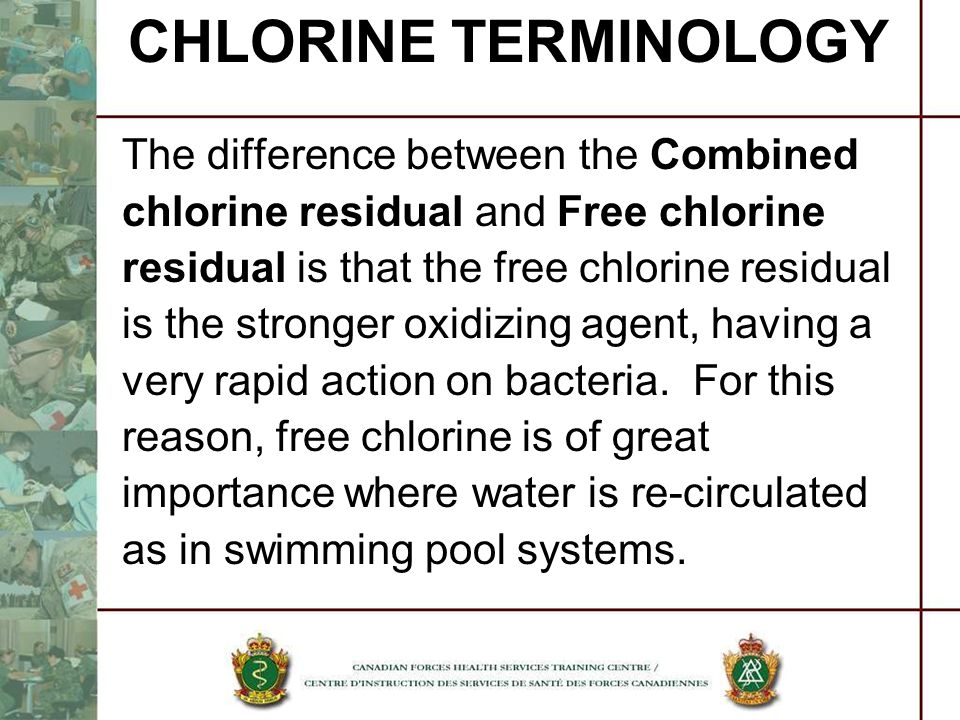 CHLORINE TERMINOLOGY The difference between the Combined