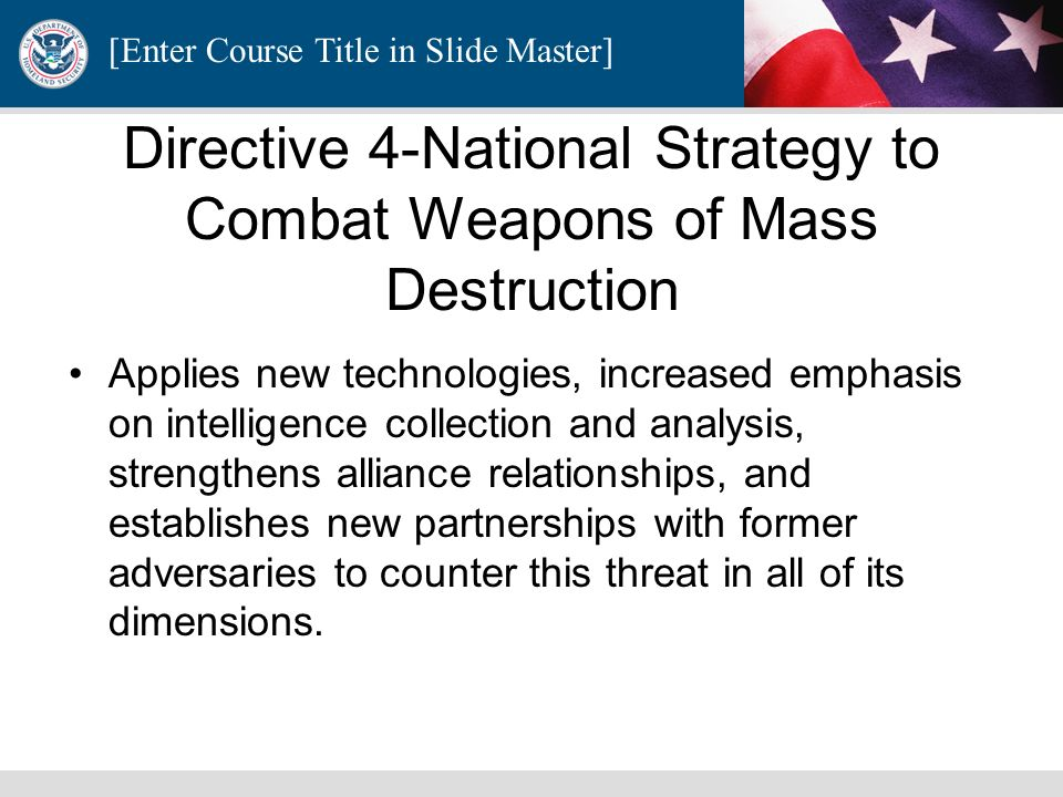 Directive 4-National Strategy to Combat Weapons of Mass Destruction