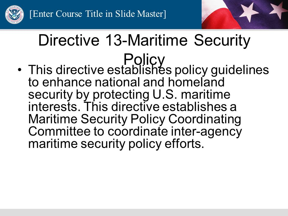 Directive 13-Maritime Security Policy