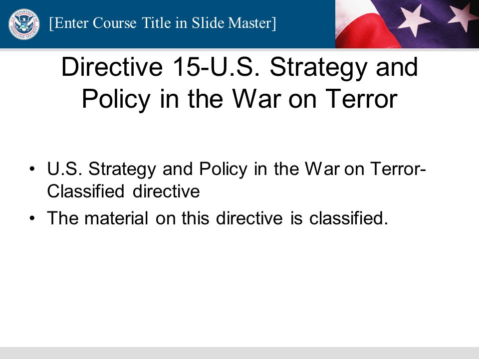 Directive 15-U.S. Strategy and Policy in the War on Terror