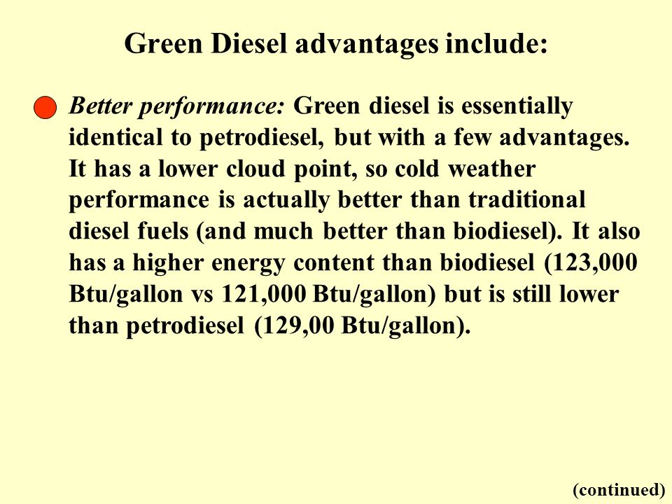 Green Diesel advantages include: