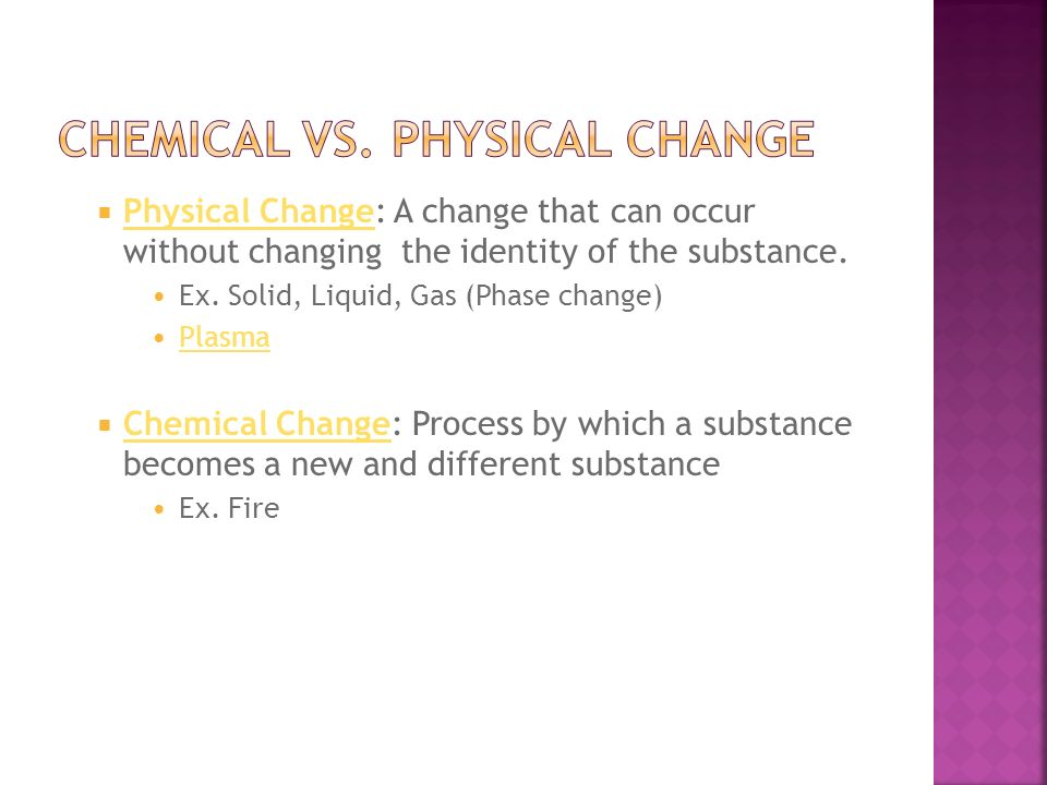 Chemical vs. Physical Change