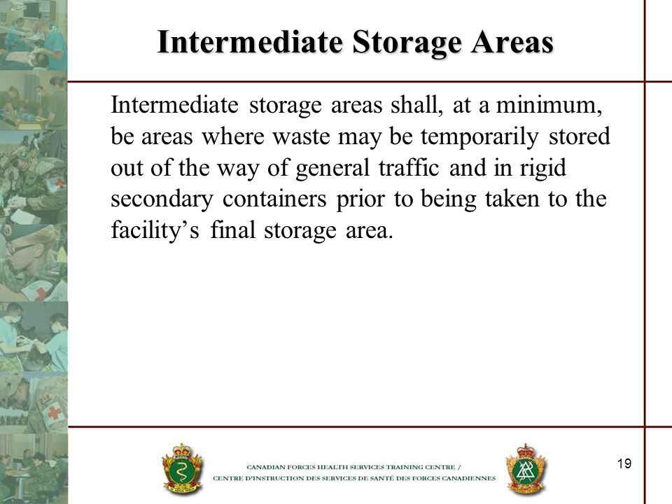 Intermediate Storage Areas