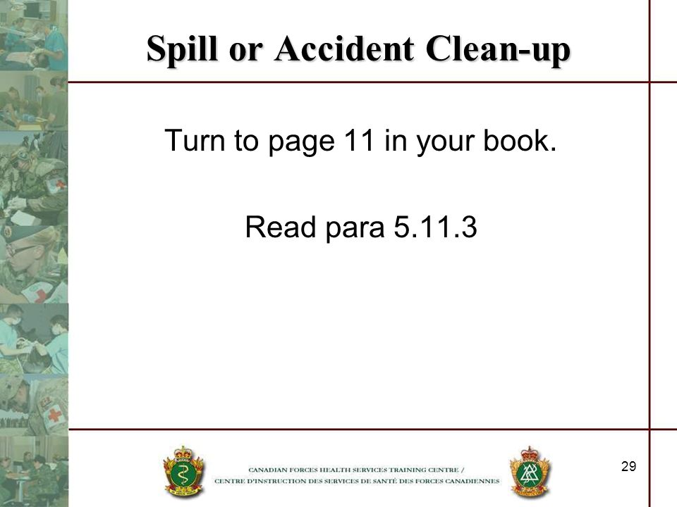 Spill or Accident Clean-up