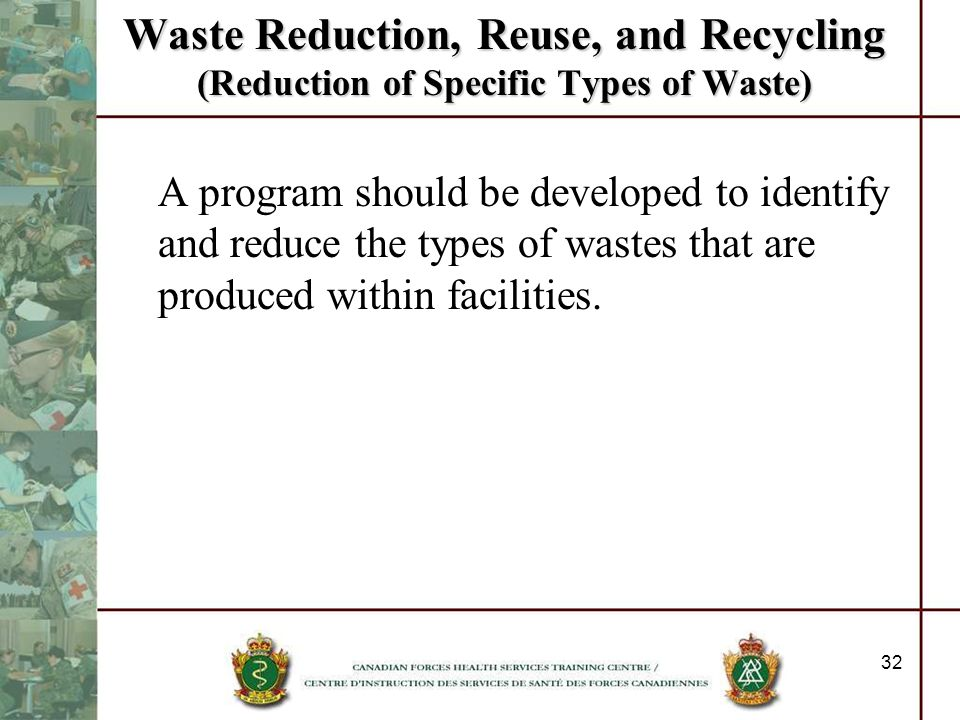 Waste Reduction, Reuse, and Recycling (Reduction of Specific Types of Waste)