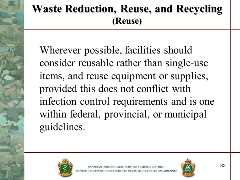Waste Reduction, Reuse, and Recycling (Reuse)