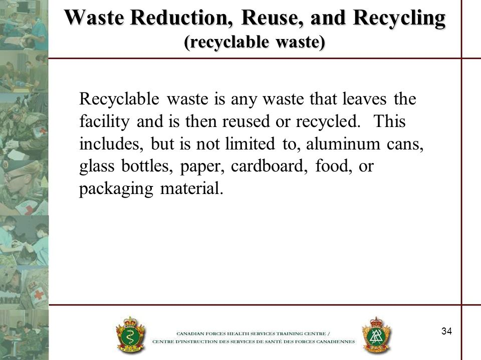 Waste Reduction, Reuse, and Recycling (recyclable waste)