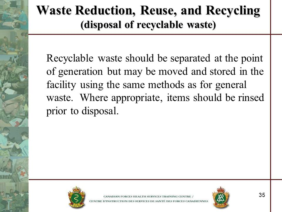 Waste Reduction, Reuse, and Recycling (disposal of recyclable waste)