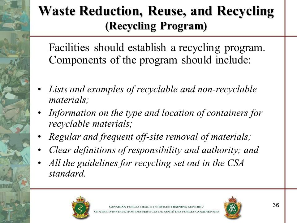 Waste Reduction, Reuse, and Recycling (Recycling Program)