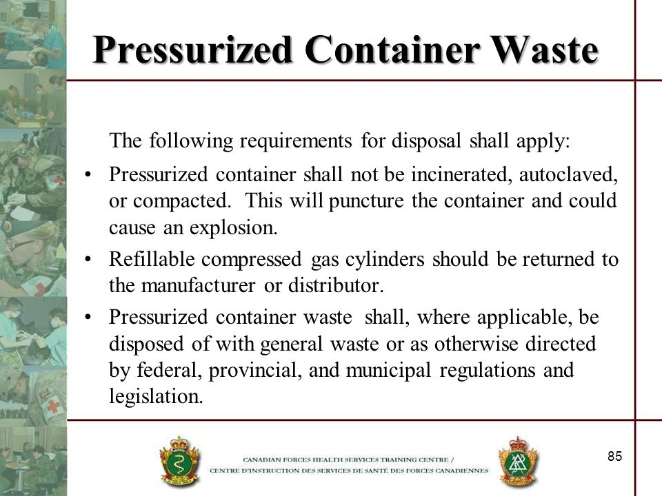Pressurized Container Waste