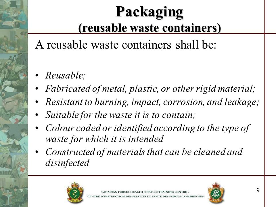 Packaging (reusable waste containers)