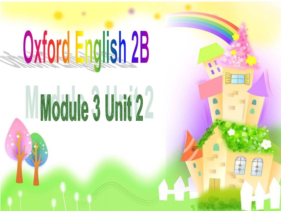 Oxford English 2B Module 3 Unit 2