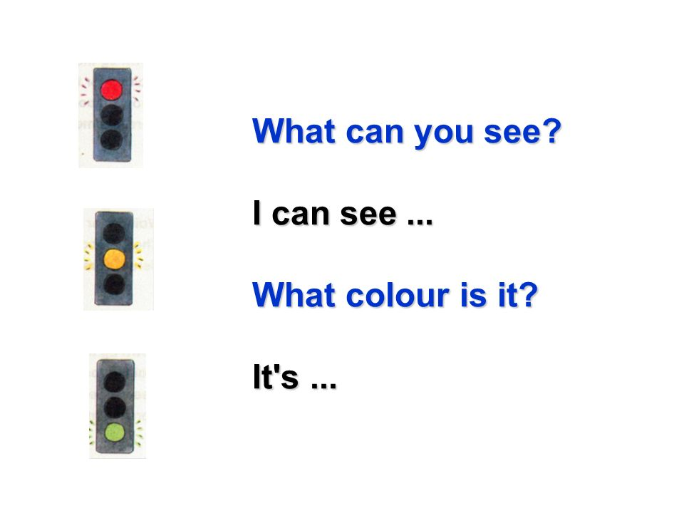 What can you see I can see ... What colour is it It s ...