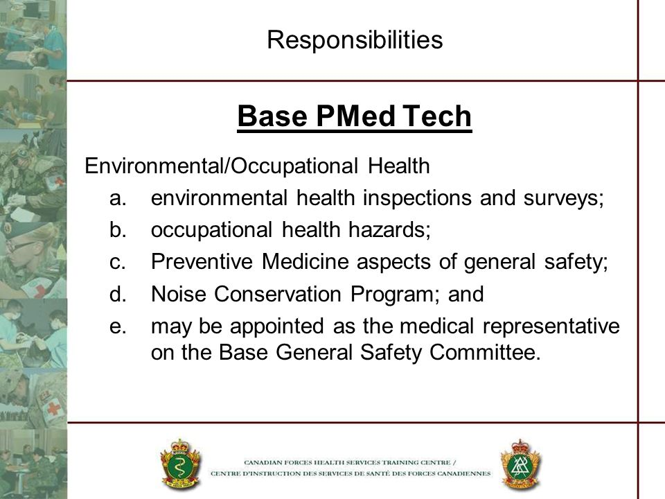 Base PMed Tech Responsibilities Environmental/Occupational Health