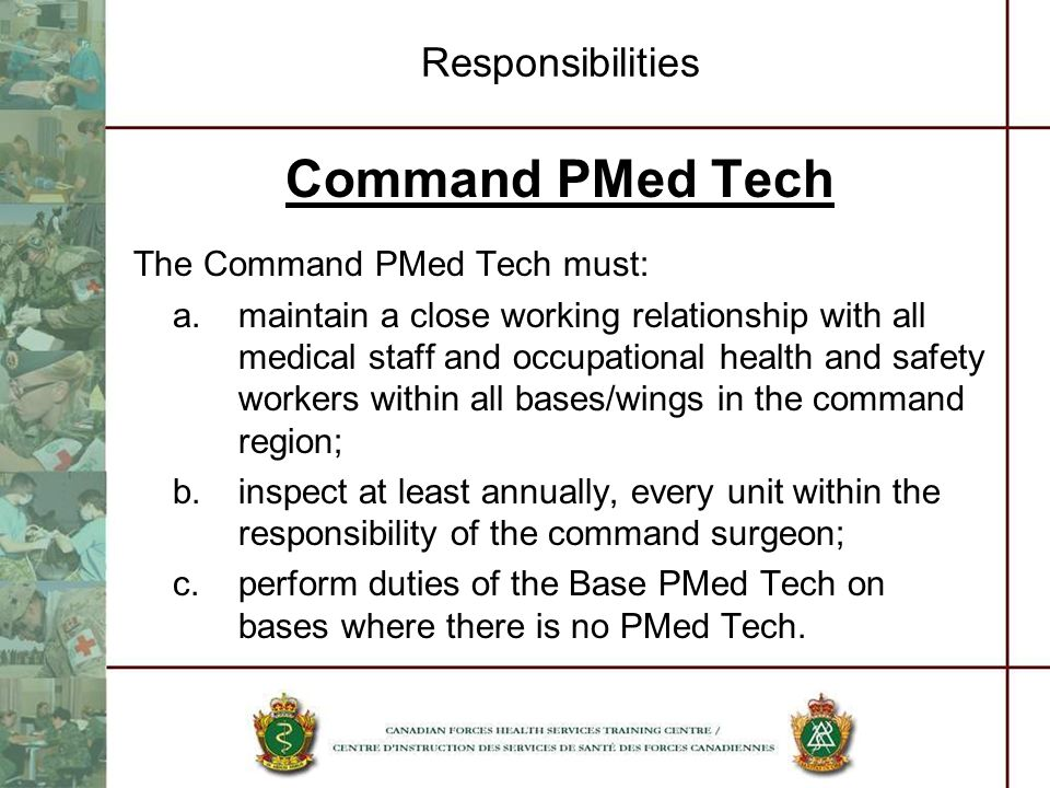 Command PMed Tech Responsibilities The Command PMed Tech must: