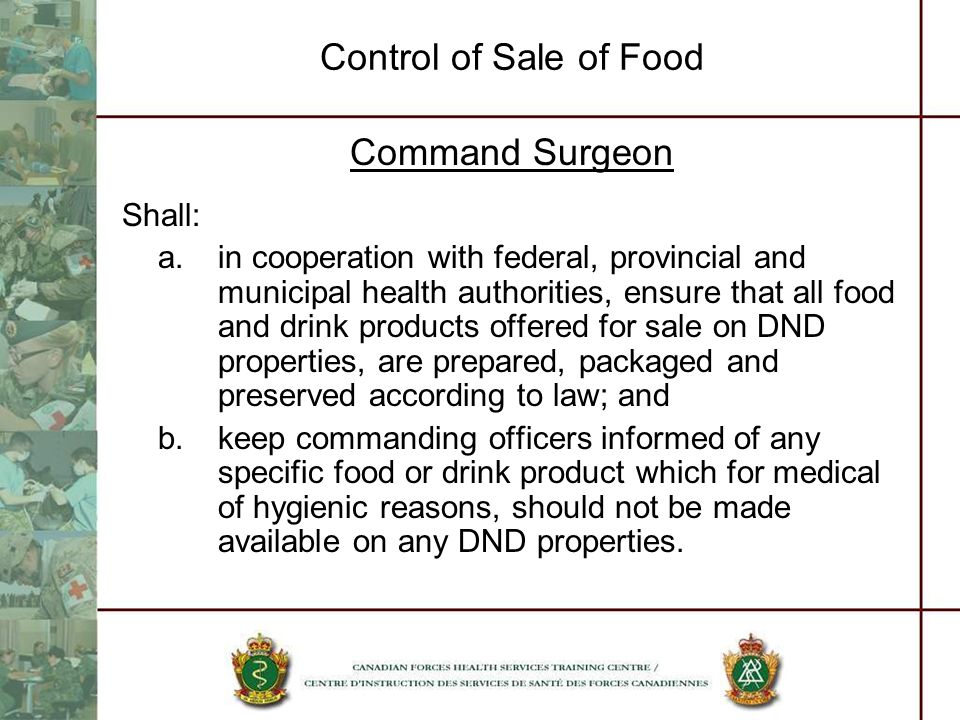 Control of Sale of Food Command Surgeon Shall: