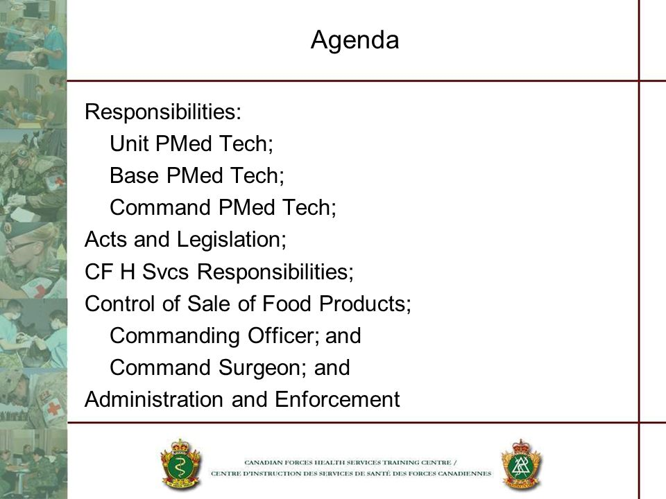 Agenda Responsibilities: Unit PMed Tech; Base PMed Tech;