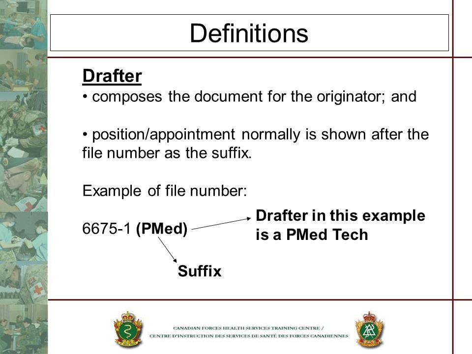 Definitions Drafter composes the document for the originator; and