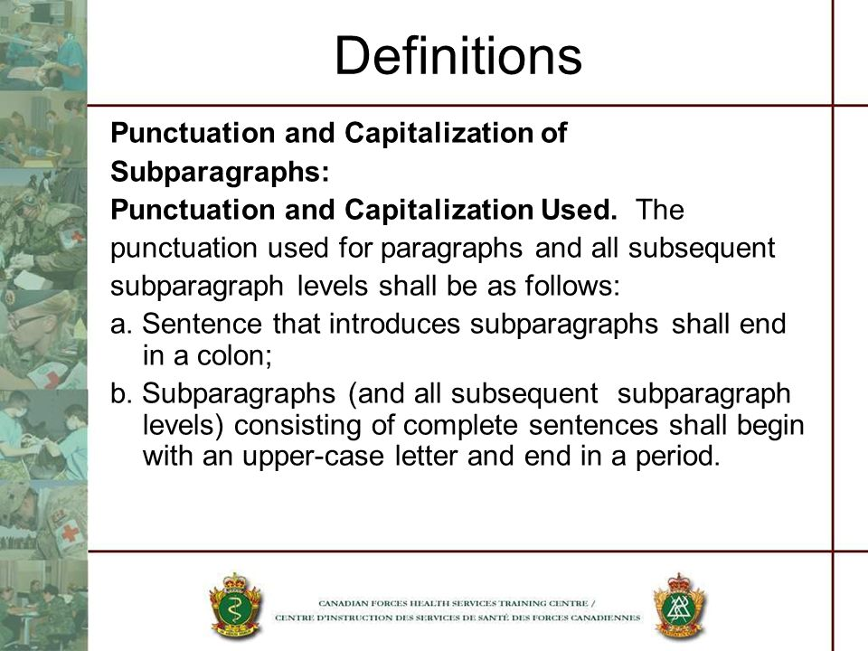 Definitions Punctuation and Capitalization of Subparagraphs: