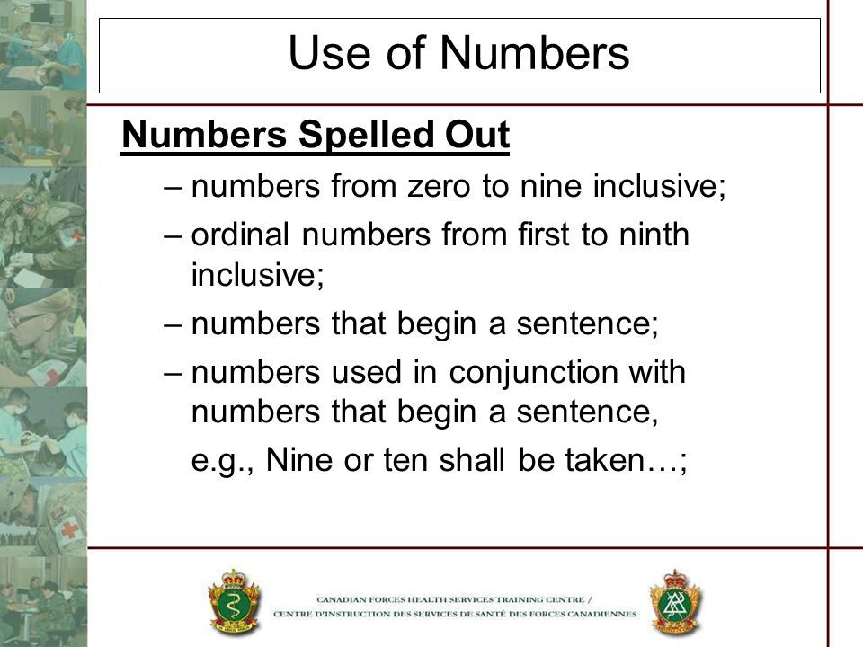 Use of Numbers Numbers Spelled Out
