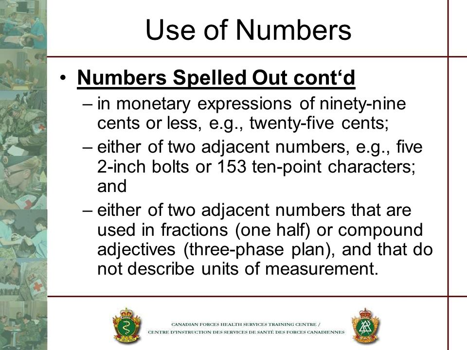 Use of Numbers Numbers Spelled Out cont'd
