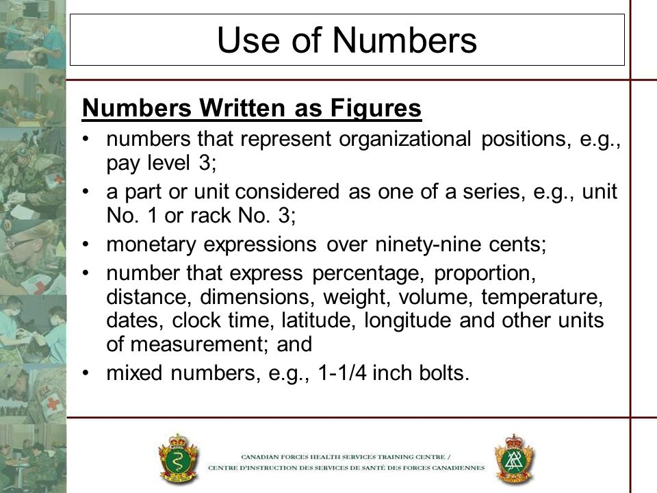 Use of Numbers Numbers Written as Figures