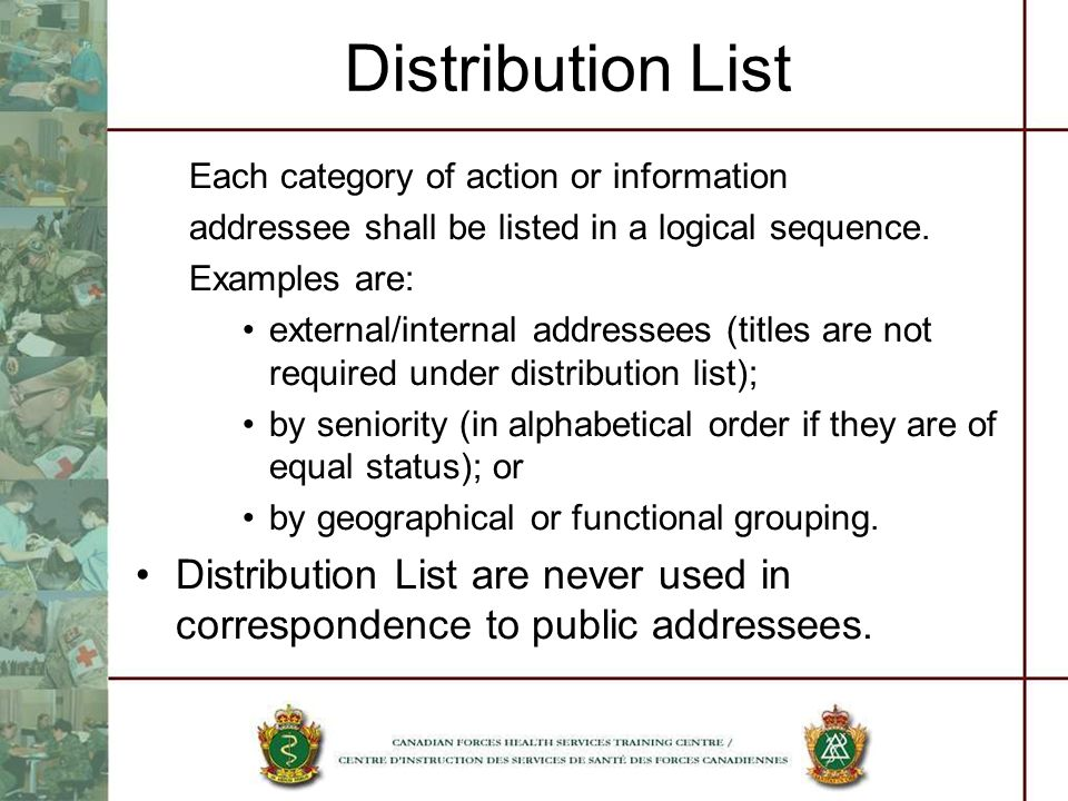 Distribution List Each category of action or information. addressee shall be listed in a logical sequence.
