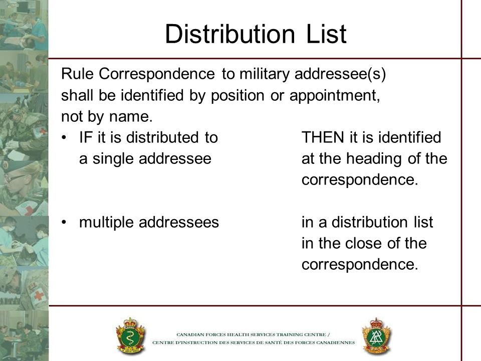Distribution List Rule Correspondence to military addressee(s)