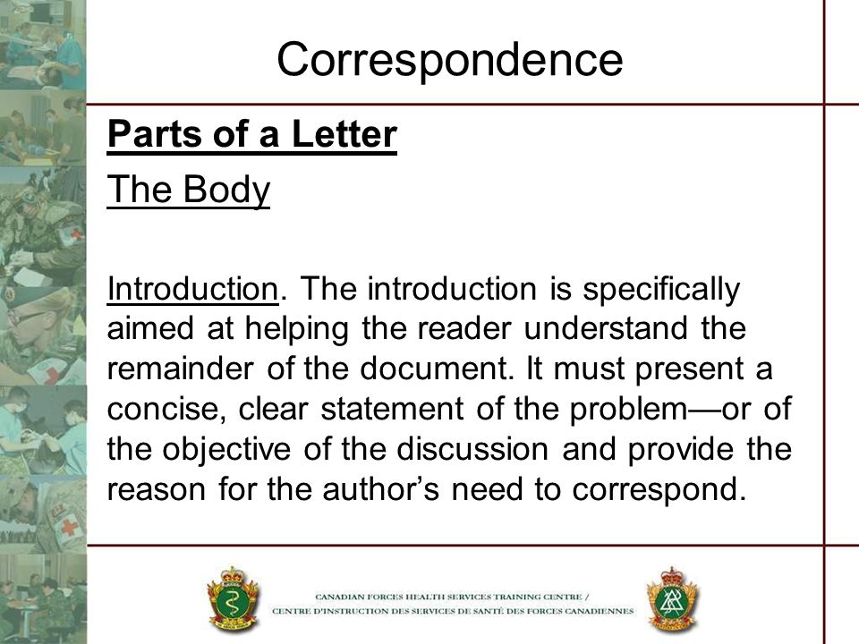 Correspondence Parts of a Letter The Body