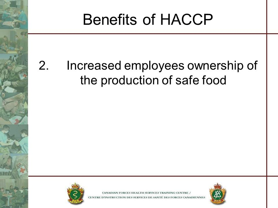 2. Increased employees ownership of the production of safe food