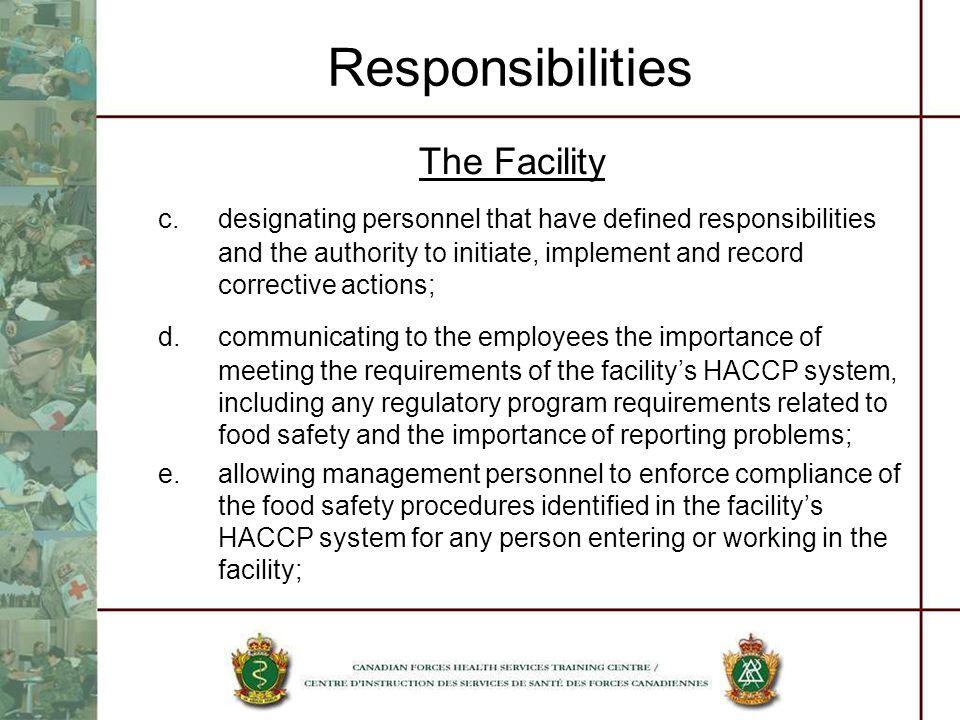 Responsibilities The Facility