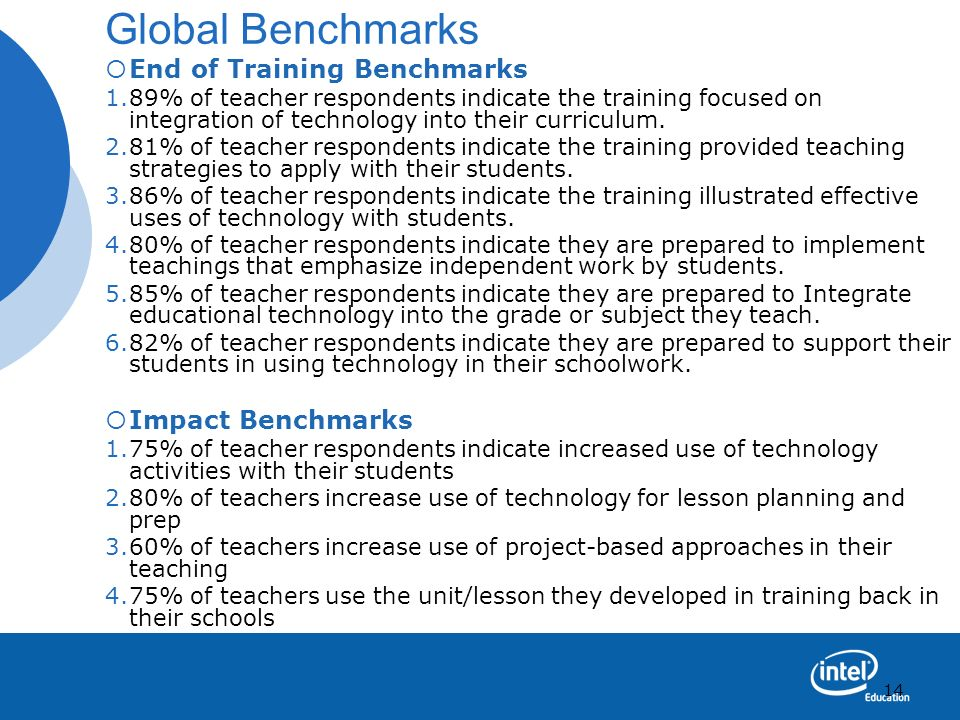 Global Benchmarks End of Training Benchmarks Impact Benchmarks