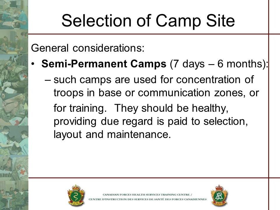Selection of Camp Site General considerations: