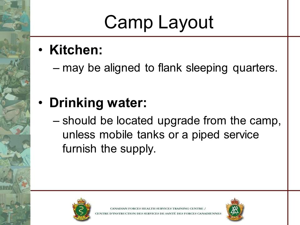 Camp Layout Kitchen: Drinking water: