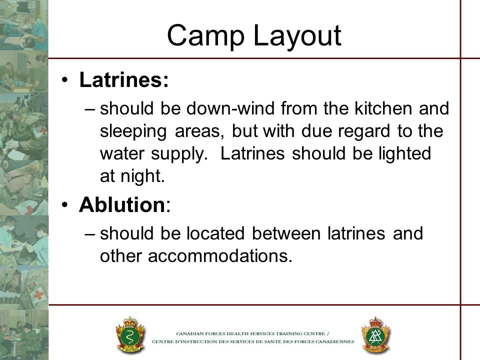 Camp Layout Latrines: Ablution: