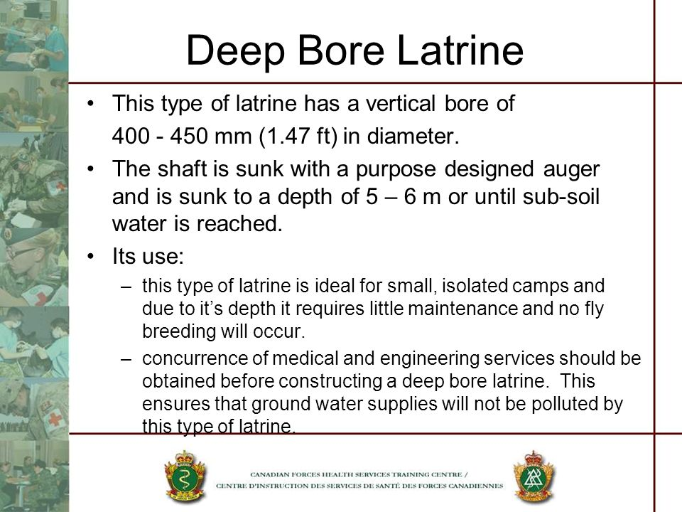 Deep Bore Latrine This type of latrine has a vertical bore of