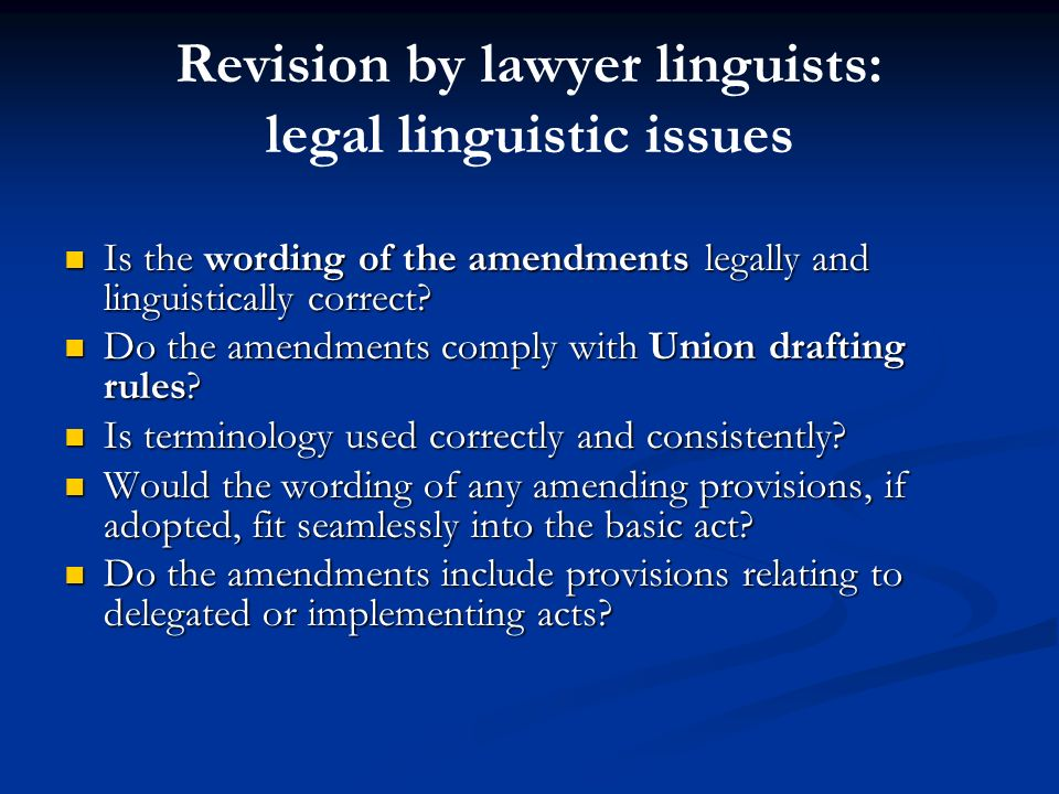 Revision by lawyer linguists: legal linguistic issues