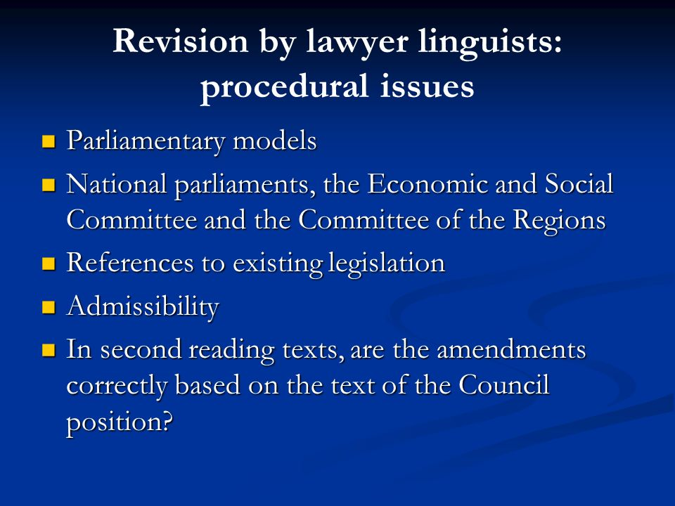 Revision by lawyer linguists: procedural issues