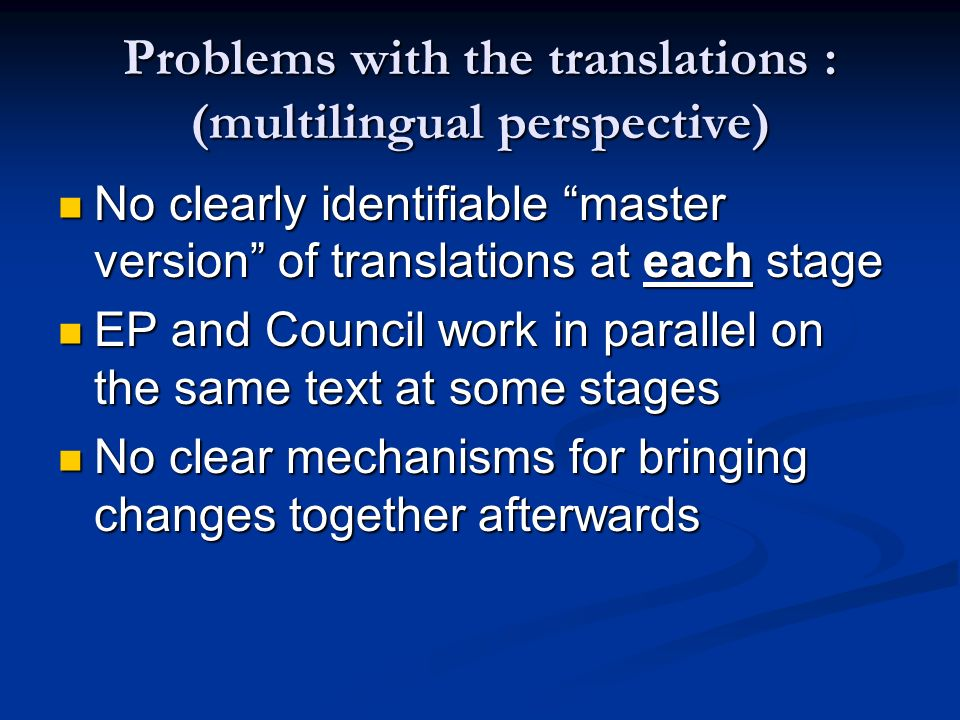 Problems with the translations : (multilingual perspective)