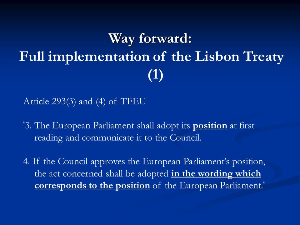 Full implementation of the Lisbon Treaty (1)