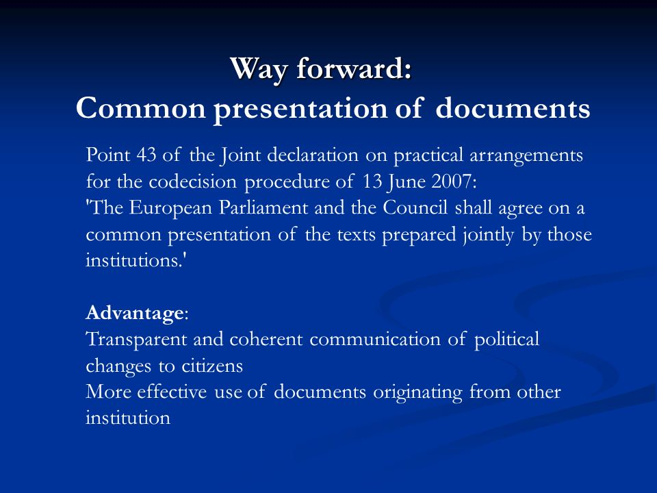Way forward: Common presentation of documents