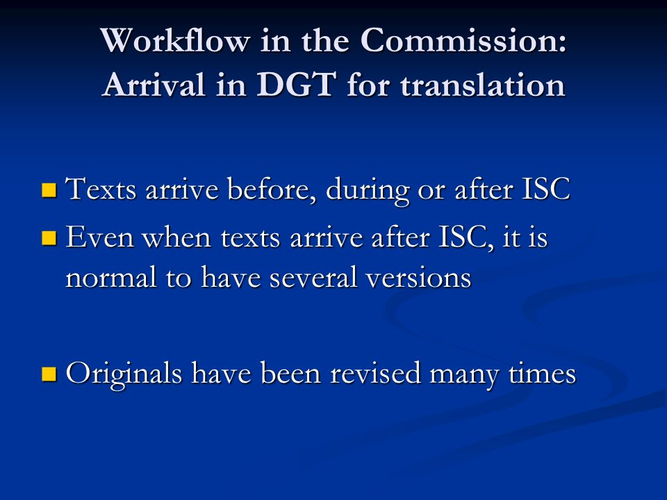 Workflow in the Commission: Arrival in DGT for translation