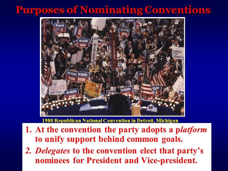 Purposes of Nominating Conventions