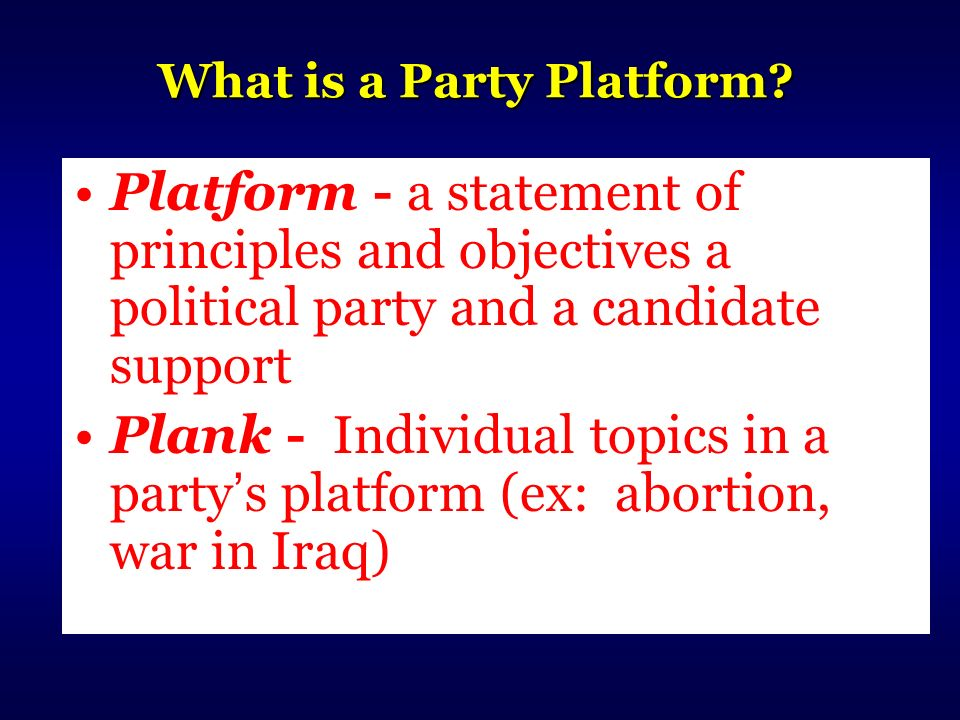What is a Party Platform