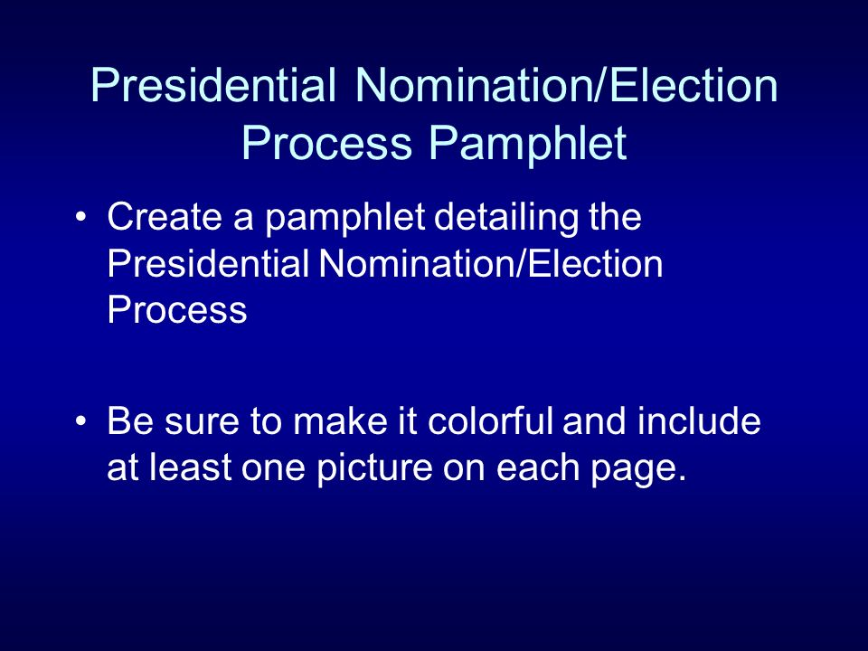Presidential Nomination/Election Process Pamphlet